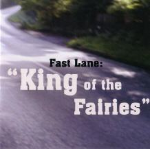 "Fast Lane: ""King of the Fairies"" modern irish folk"